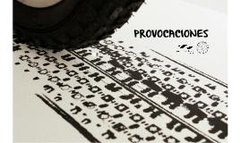 provocaciones