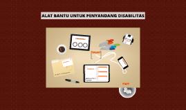 Copy of ALAT BANTU UNTUK PENYANDANG DISABILITAS