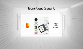 Copy of Bamboo Spark