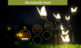 The Butterfly Ward