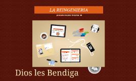La Reingenieria - Jeckson valero 15122158  SB (Electiva II)