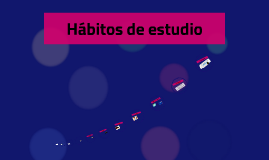 Copy of habitos de estudio