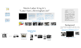 """Martin Luther King Jr. Civil Rights and """"Letter from Birmingham Jail"""""""