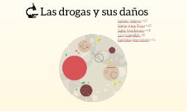 Las drogas y sus daños