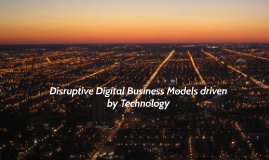 Disruptive Digital Business Models