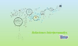 Copy of Relaciones Interpersonales.