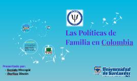 Las Polìticas de Familia en Colombia