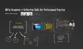 110YW Academic & Reflective Skills for Professional Practice