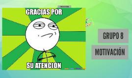 Copy of LA MOTIVACIÓN