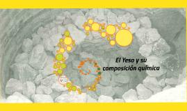 Copy of El Yeso y su composiciòn quìmica