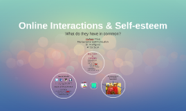 Online Interactions & Self-esteem