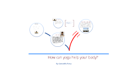 How does yoga help your body?