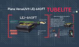 Plana VersaUV® LEJ-640FT