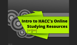 Intro to HACC's Online Studying Resources