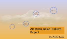 American Indian Problem Project