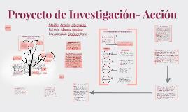 Copy of PROYECTO INVESTIGACIÓN-ACCIÓN