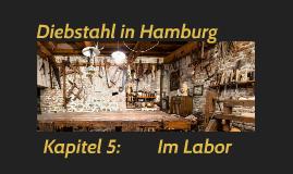 Diebstahl in Hamburg: Im Labor