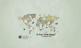Is Free Trade Passé?
