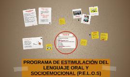 PROGRAMA DE ESTIMULACIÓN DEL LENGUAJE ORAL (P.E.L.O)