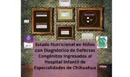 Estado Nutricional en Niños con Diagnóstico de Defectos Cong