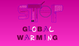 Science Project_Global Warming&Climate Change project_By Gal, Michal, and Noa