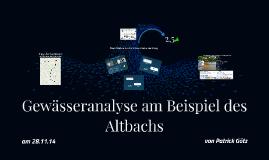 Gewässeranalyse am Beispiel des Altbachs
