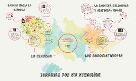 Copy of ERA DE LA REFORMA Y DE LOS CONQUITADORES