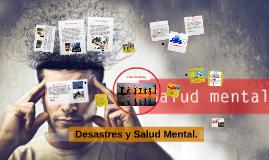Desastres y Salud Mental.