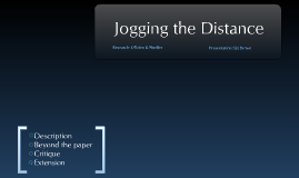 Jogging the Distance