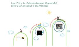 Las TIC y la Administración Comercial (TIC's orientadas a las ventas)