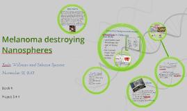 Melaoma destryoing Nanospheres Clinical Trial