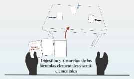 Digestión y Absorción de las fórmulas elementales y semi-ele