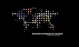 INVERSIÓN EXTRANJERA EN COLOMBIA