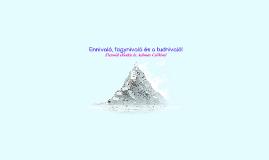 Copy of Ennivaló, fogynivaló és a tudnivaló
