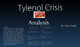 tylenol crisis Tylenol crisis please download to view.