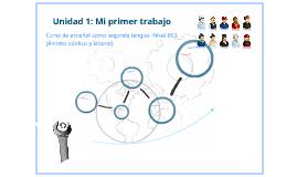 Copy of Unidad Didáctica: Mi primer trabajo