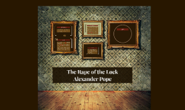The Rape of the Lock - Alexander Pope