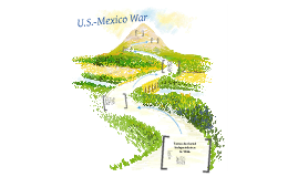 Events leading to the U.S.-Mexico War