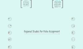 Regional Studies Portfolio Assignment