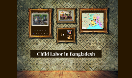 Child Labor in Bangladesh