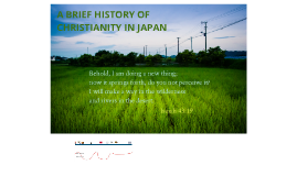 A Brief History of Christianity in Japan
