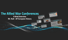 The Allied War Conferences