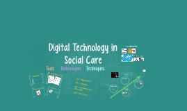Digital Technology in Social Care