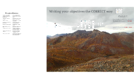 Writing your objectives the CORRECT way