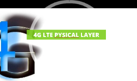 4G LTE PYSICAL LAYER