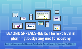 Beyond Spreadsheets: The next level in planning, budgeting a