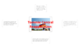 Tommie Central Reapplication
