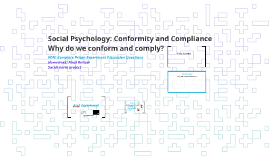 Social Psychology: Conformity and Obedience