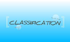 Classsification