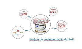 Projeto de Implementação da SAE
